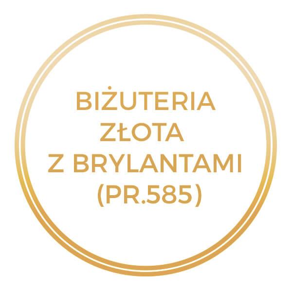 Biżuteria złota z brylantami (pr.585)
